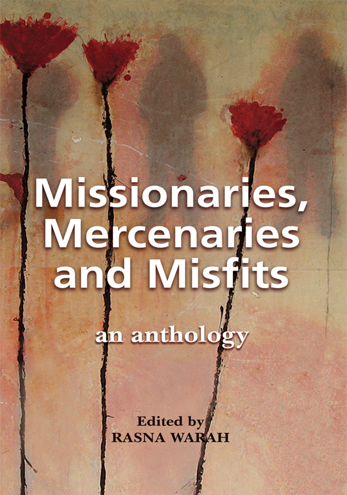 Missionaries, Mercenaries and Misfits