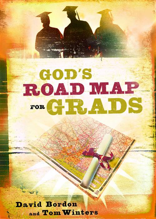 God's Road Map for Grads