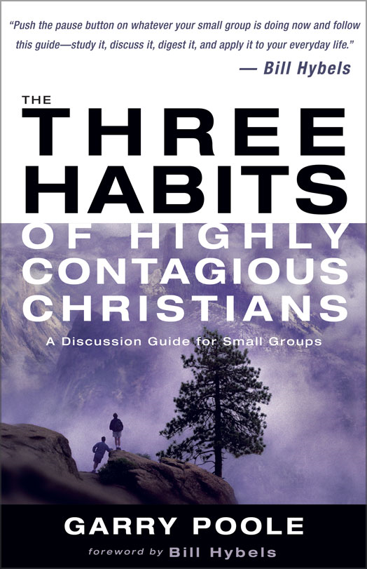 The Three Habits of Highly Contagious Christians