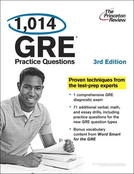 1,014 GRE Practice Questions, 3rd Edition By: Princeton Review