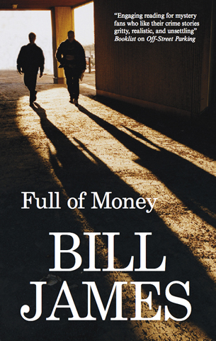 Full of Money By: Bill James