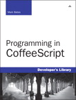 Programming in CoffeeScript By: Mark Bates