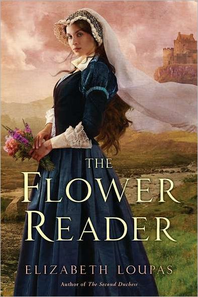 The Flower Reader By: Elizabeth Loupas