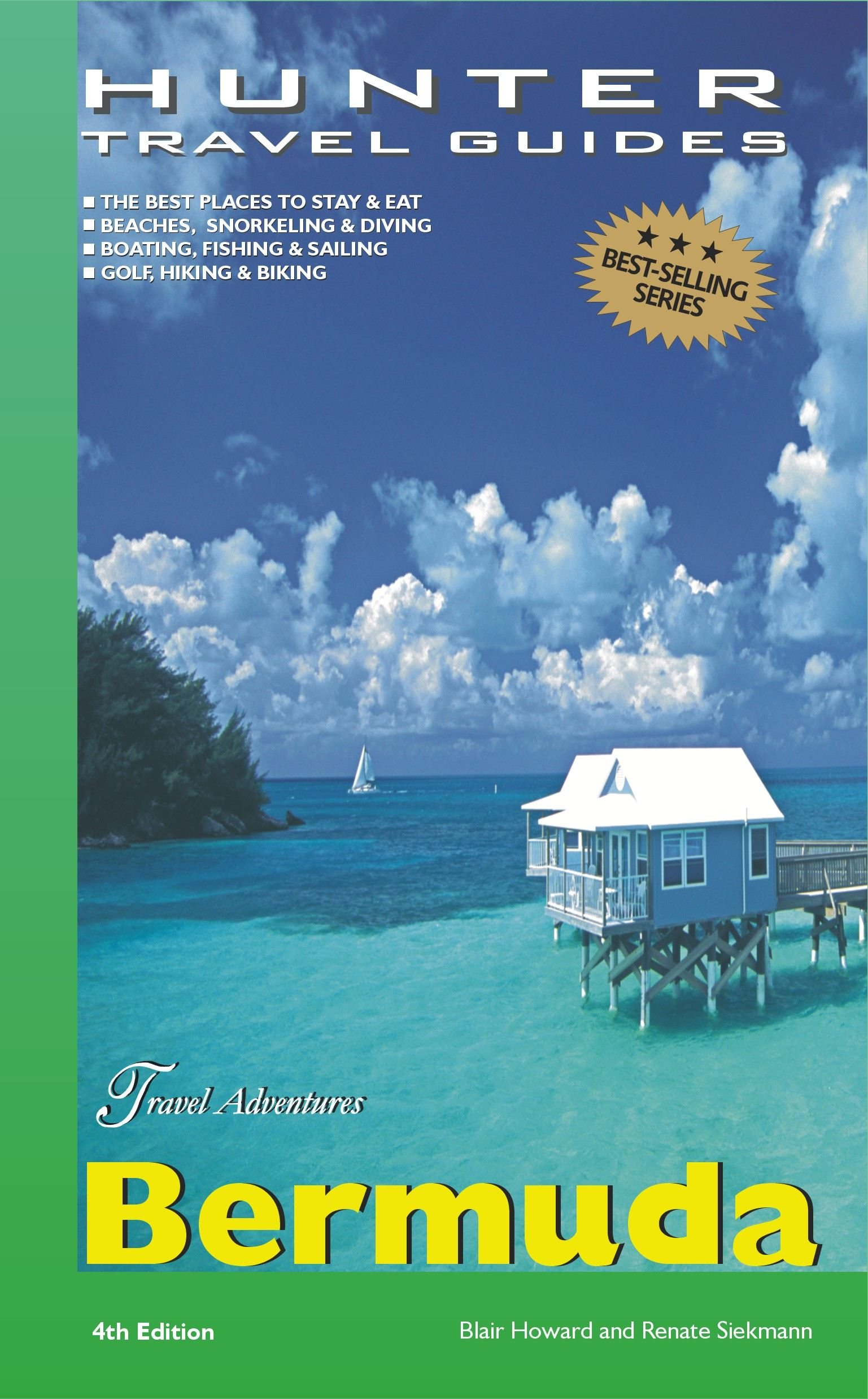 Bermuda Adventure Guide 4th ed. By: Blair Howard