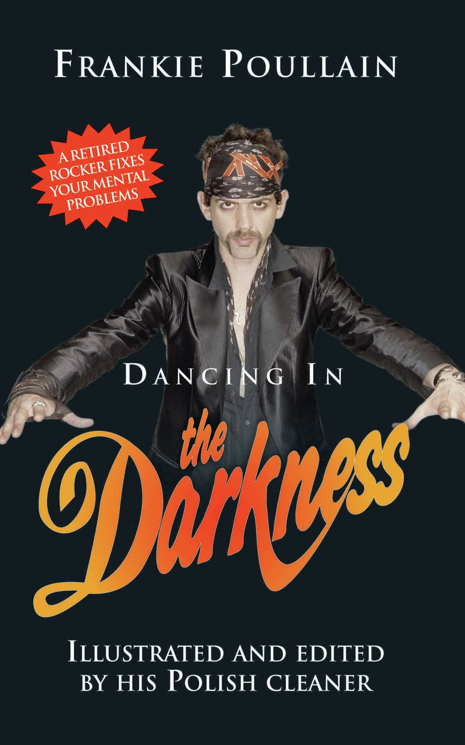 Dancing in the Darkness By: Frankie Poullain