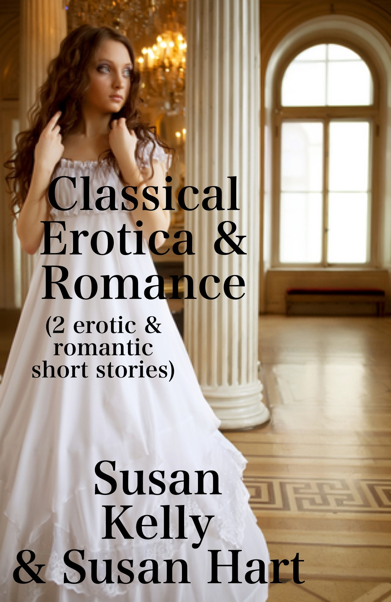 Classical Erotic & Romance (2 erotic & romantic short stories)