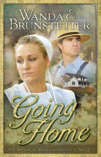 Going Home By: Wanda E. Brunstetter