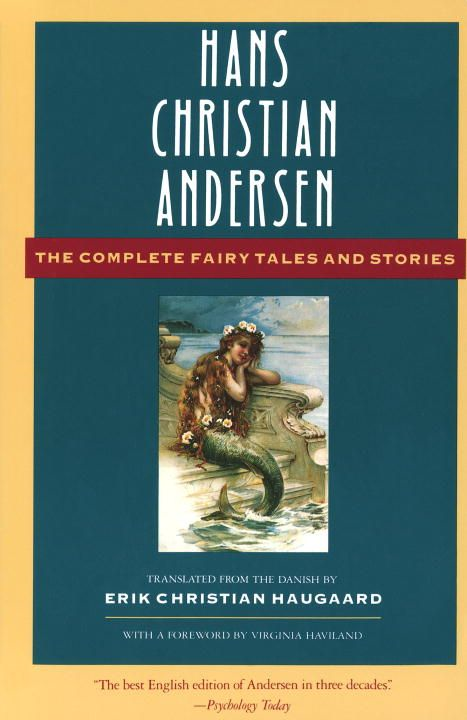 The Complete Fairy Tales and Stories By: Hans Christian Andersen