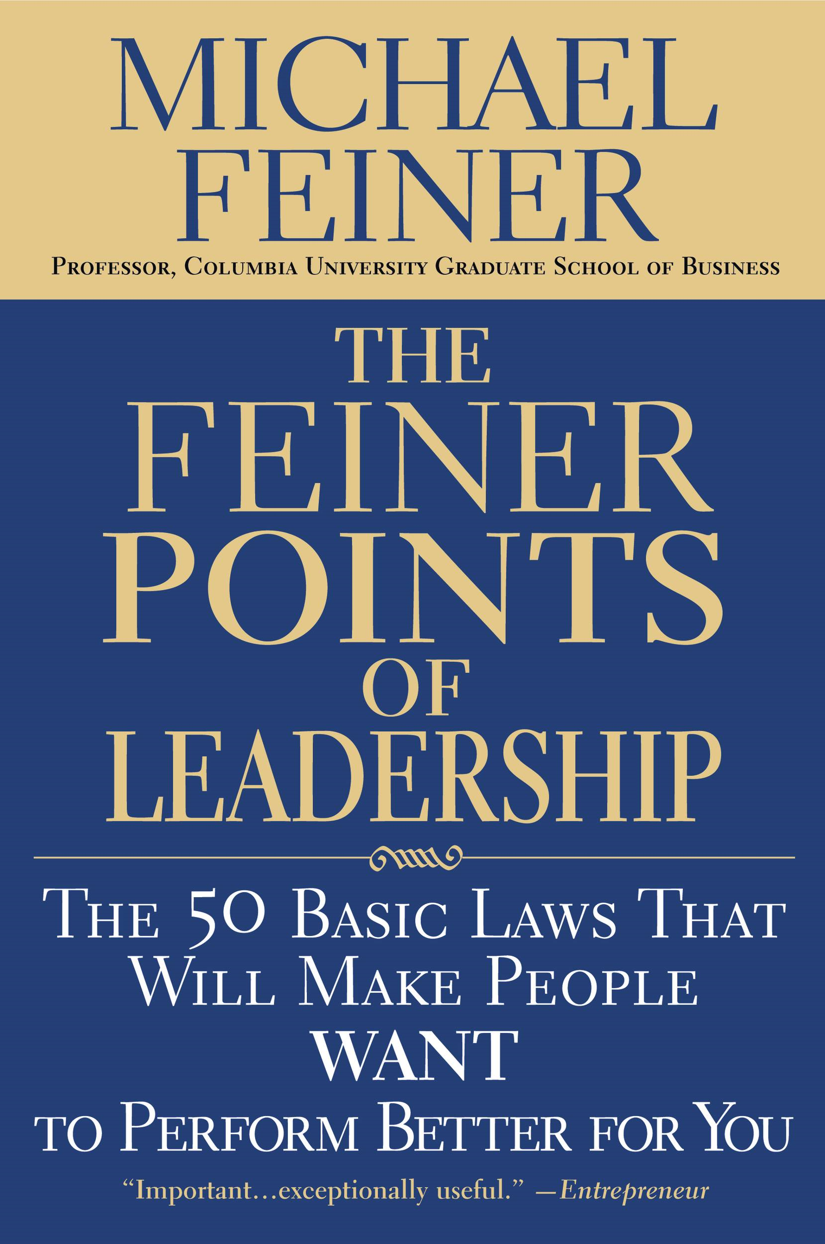 The Feiner Points of Leadership By: Michael Feiner