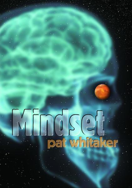 Mindset By: Pat Whitaker