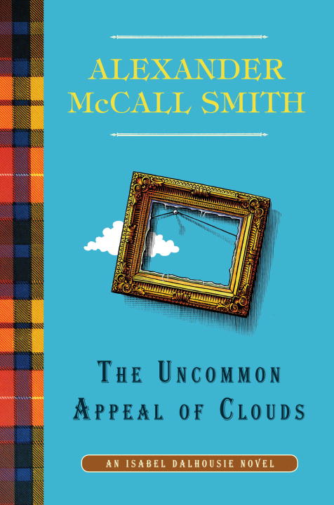 The Uncommon Appeal of Clouds By: Alexander McCall Smith