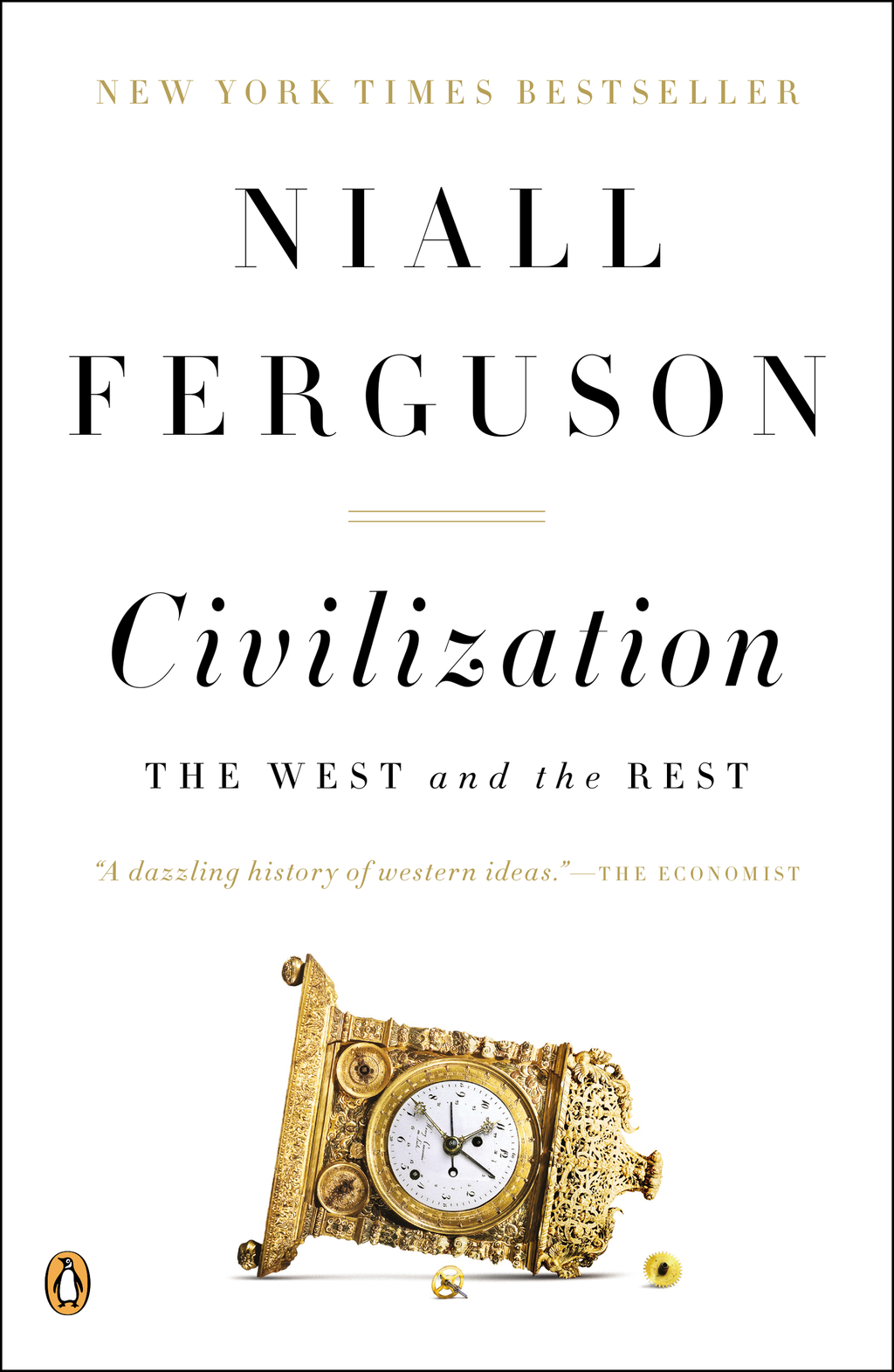 Civilization By: Niall Ferguson