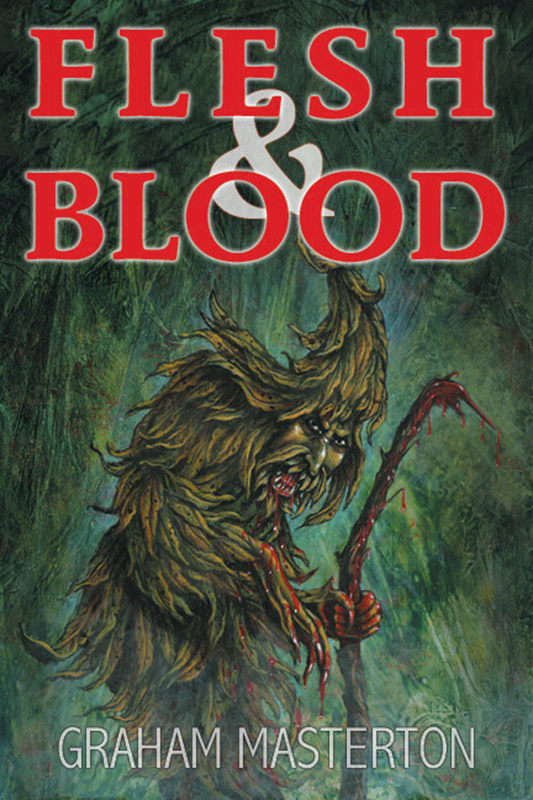Flesh and Blood By: Graham Masterton