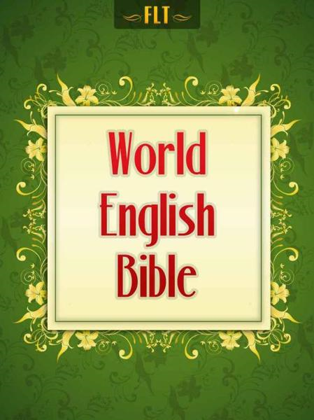 BIBLE: World English Bible (WEB Bible) By: