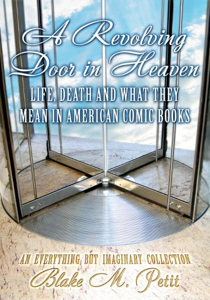 A Revolving Door in Heaven By: Blake Petit