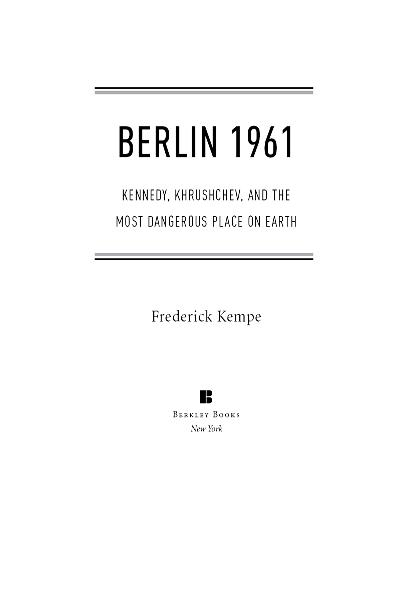 Berlin 1961 By: Frederick Kempe