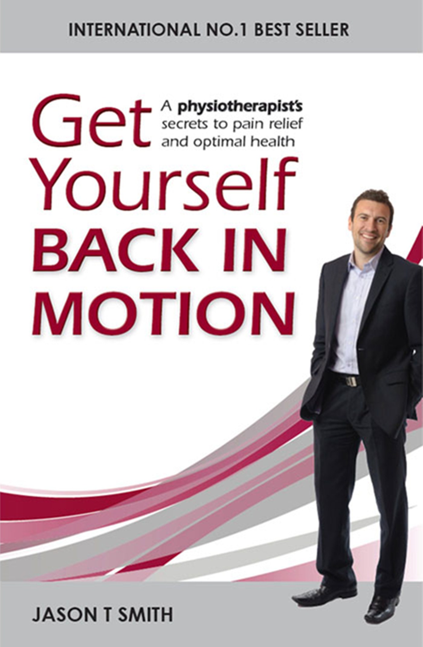 Get Yourself Back in Motion By: Jason T Smith