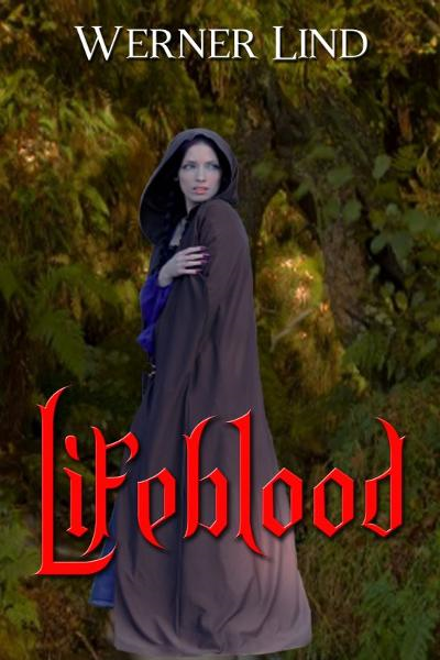 Lifeblood By: Werner Lind