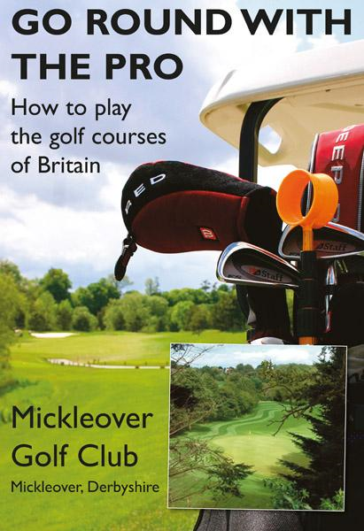 Go Round With The Pro - Mickleover Golf Club