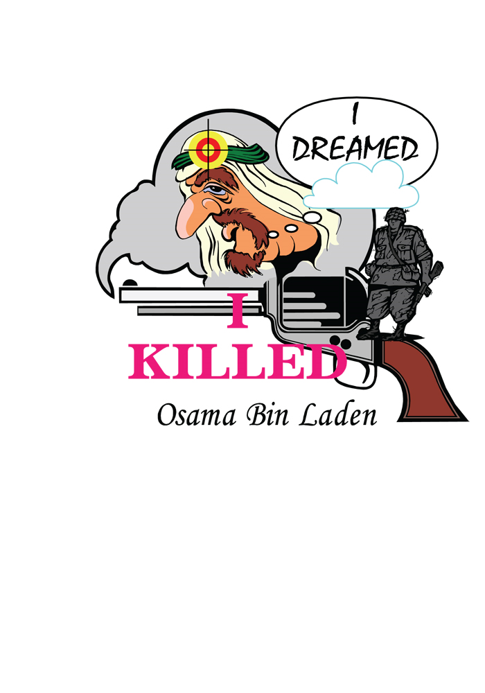 I Dreamed I Killed Osama Bin Laden