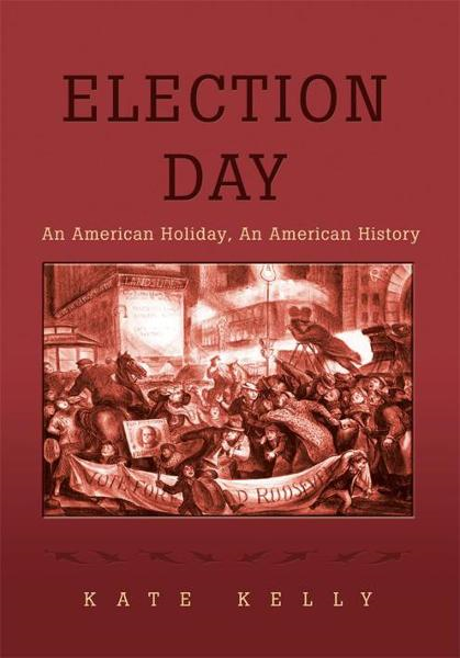 Election Day By: Kate Kelly