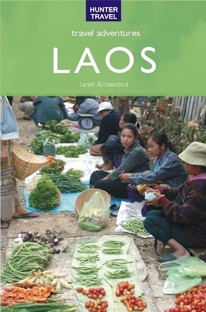 Laos Travel Adventures By: Janet Arrowood