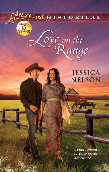 Love on the Range By: Jessica Nelson