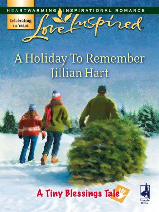 A Holiday To Remember By: Jillian Hart