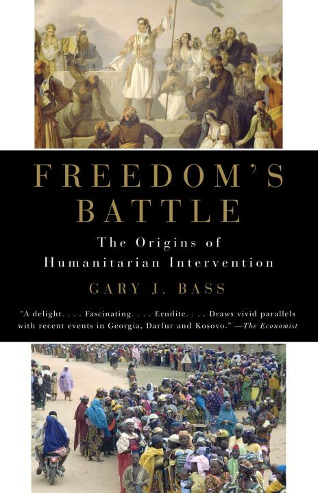 Freedom's Battle By: Gary J. Bass