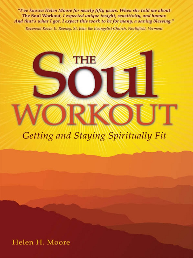 The Soul Workout By: Helen H. Moore