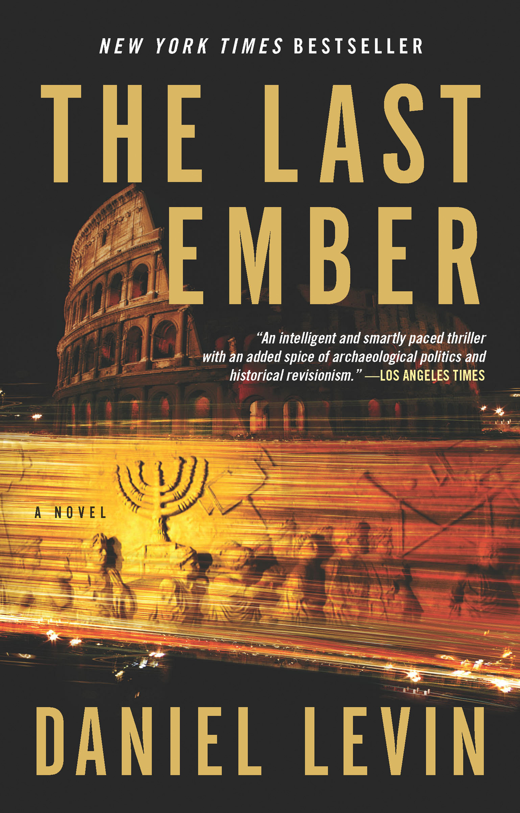 The Last Ember By: Daniel Levin