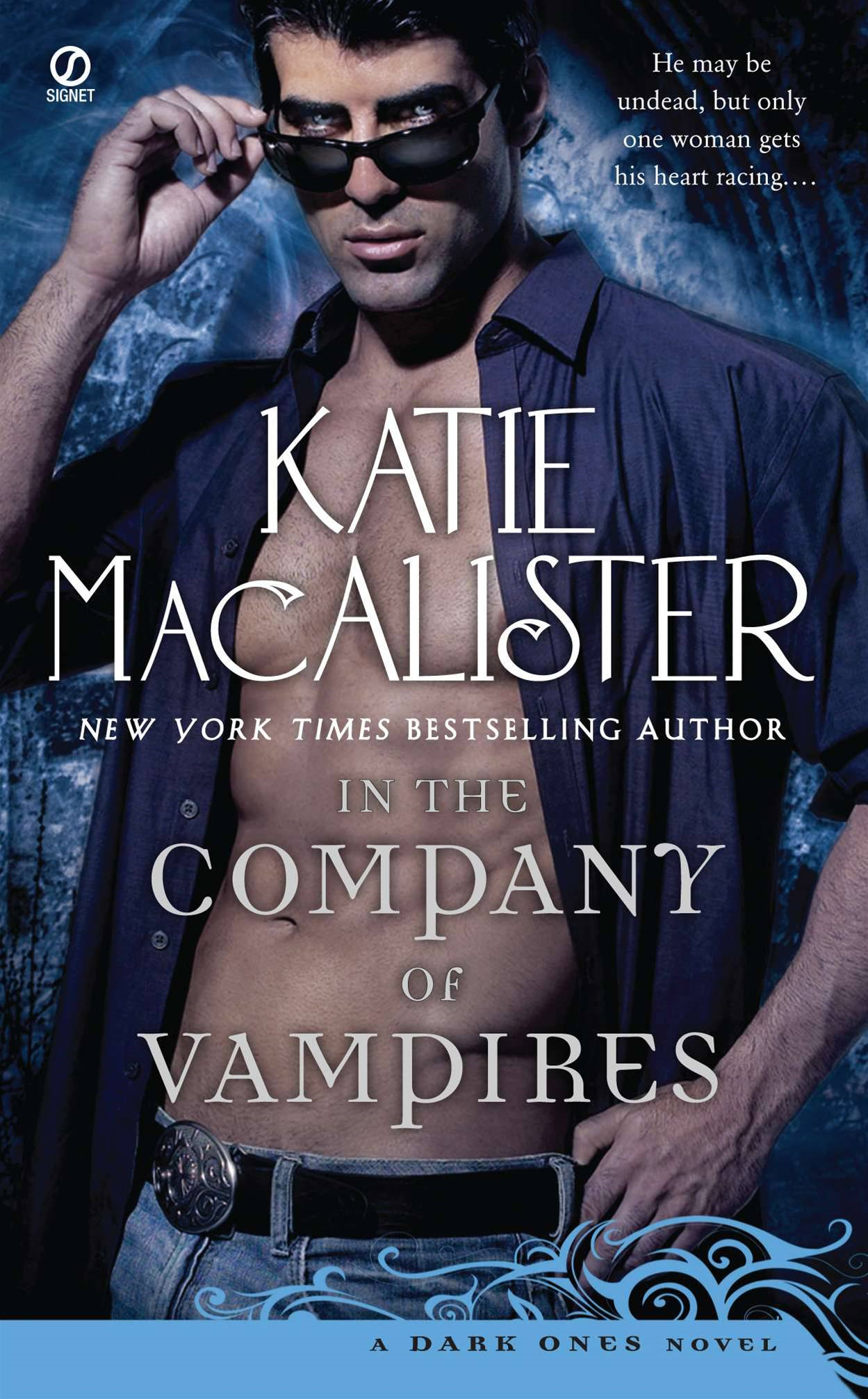 In the Company of Vampires: A Dark Ones Novel By: Katie MacAlister