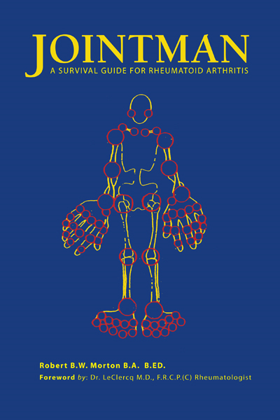 Jointman, A Survival Guide for Rheumatoid Arthritis