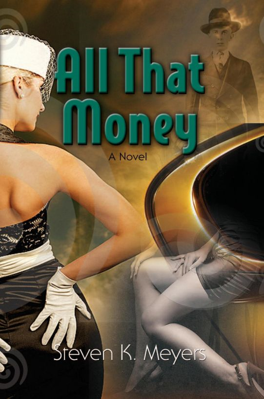 All That Money By: Steven Key Meyers