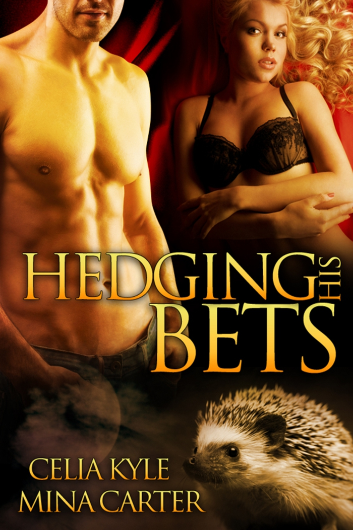Mina Carter  Celia Kyle - Hedging His Bets