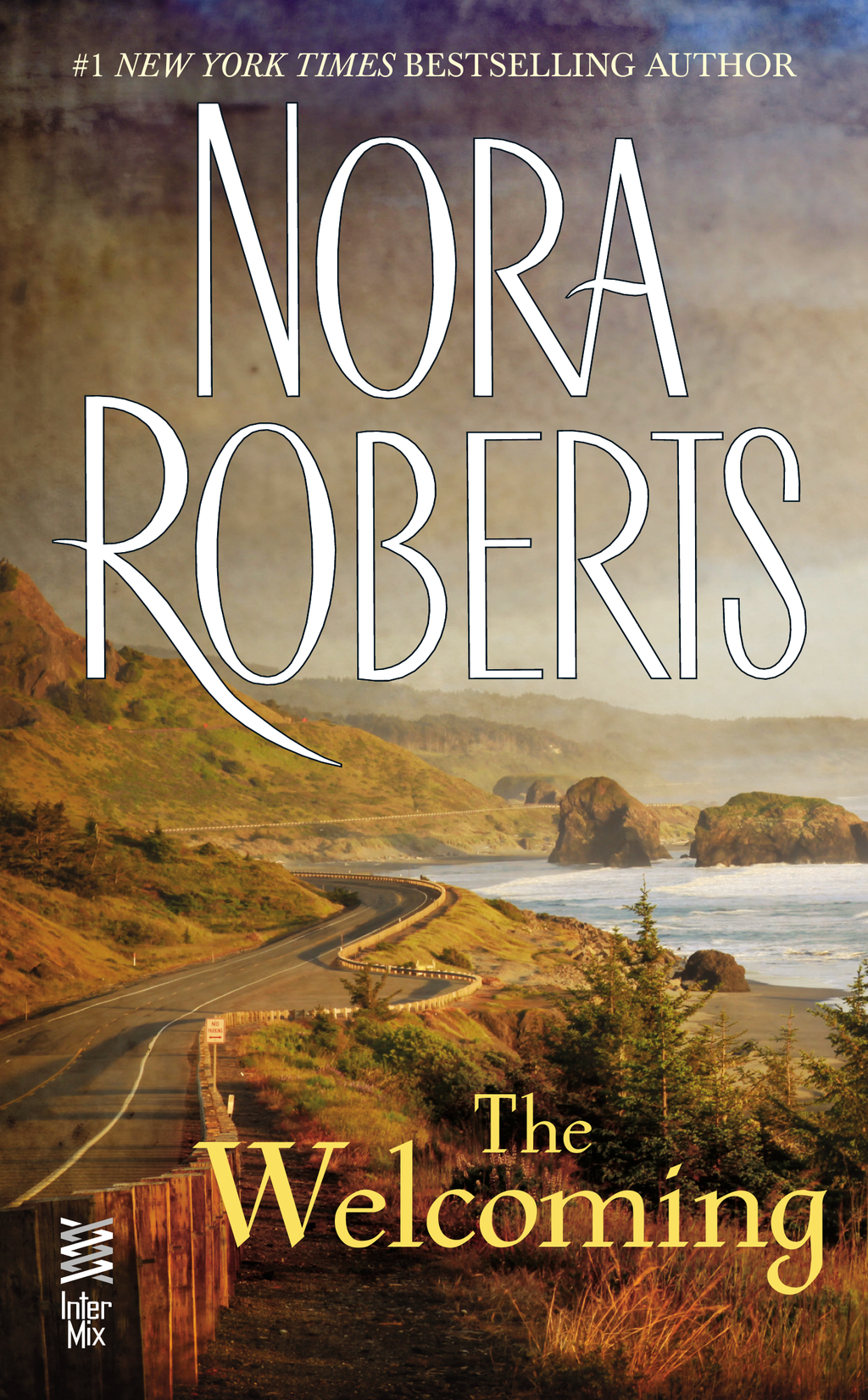 The Welcoming By: Nora Roberts