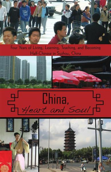 China, Heart and Soul By: Stephen L. Koss