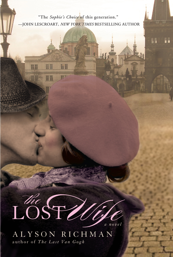 The Lost Wife By: Alyson Richman