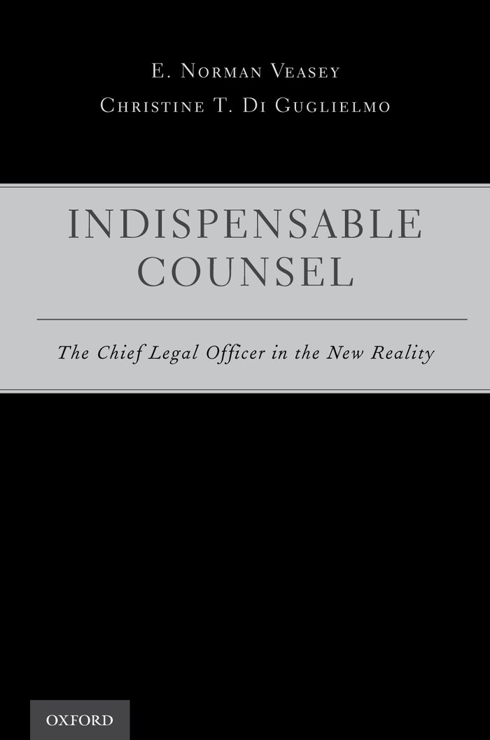 Indispensable Counsel:The Chief Legal Officer in the New Reality