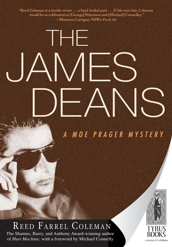 The James Deans By: Reed Farrel Coleman