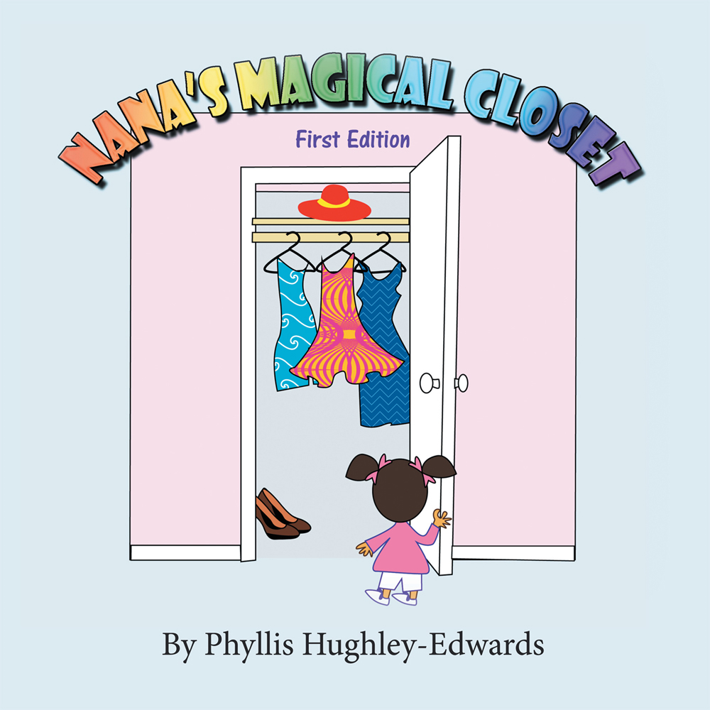 NANA'S MAGICAL CLOSET: First Edition