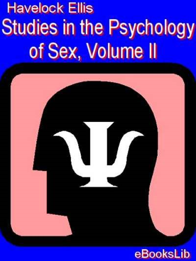 Studies in the Psychology of Sex, Volume II