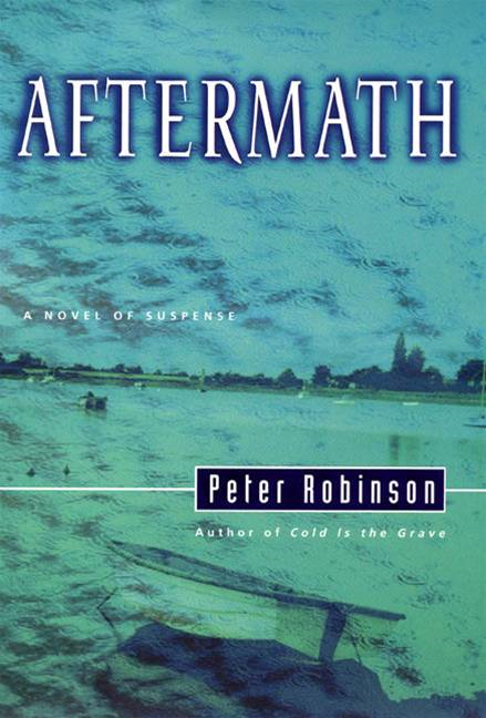 Aftermath By: Peter Robinson