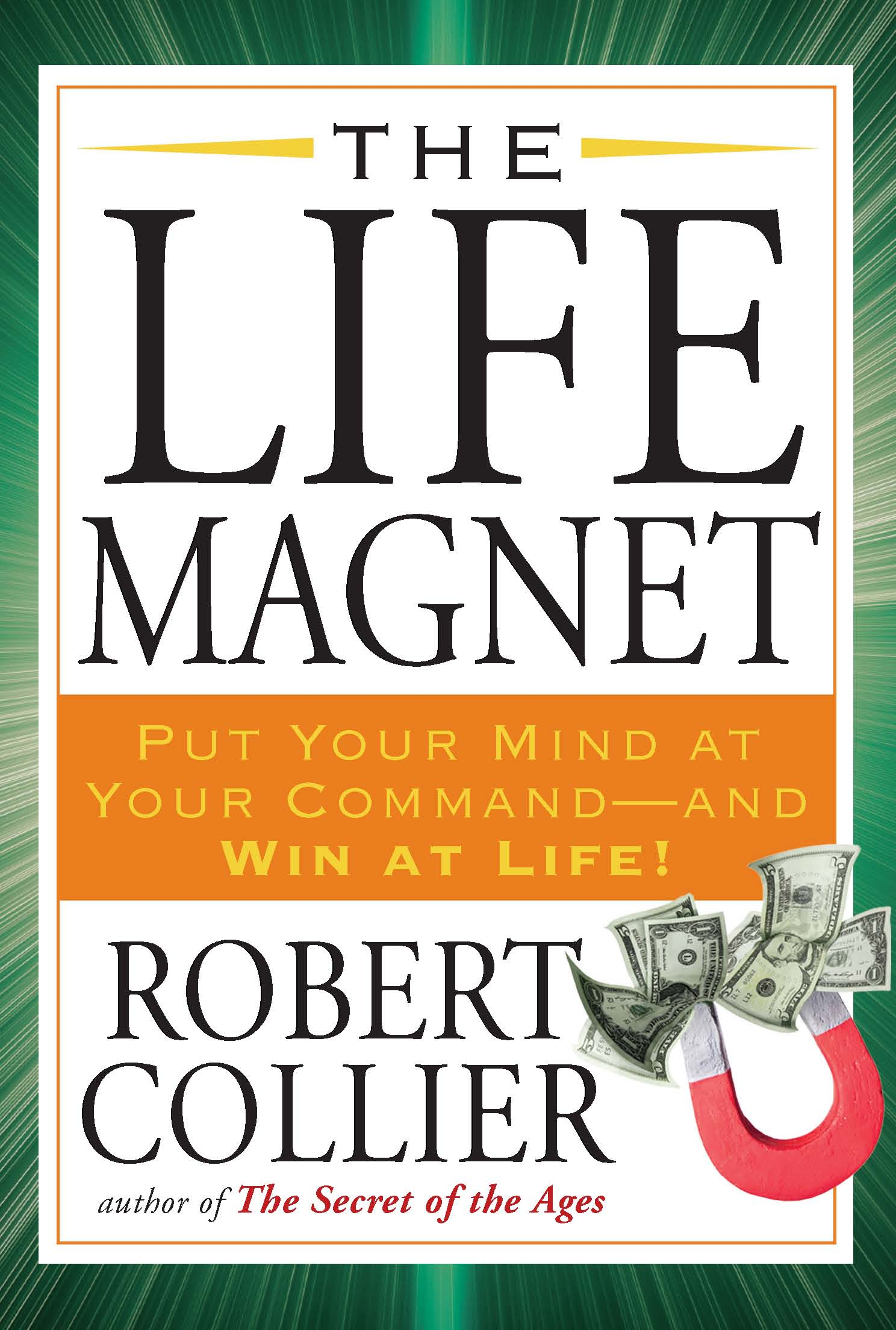 The Life Magnet By: Robert Collier