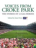 download Voices from Croke Park: The Stories of 12 GAA Heroes book