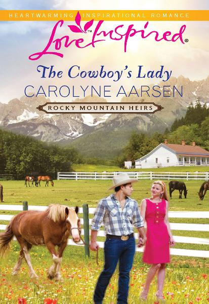 The Cowboy's Lady By: Carolyne Aarsen