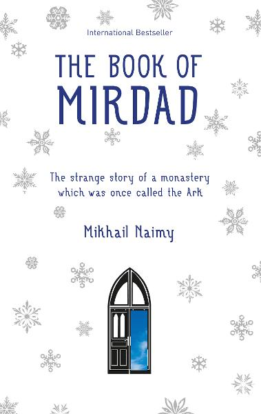 The Book of Mirdad By: Mikhail Naimy