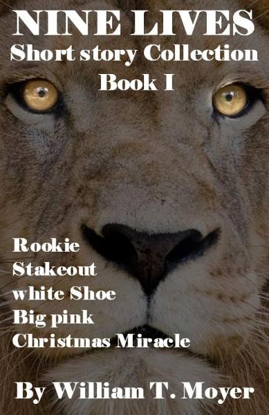 Nine Lives Short Story Collection, Book 1