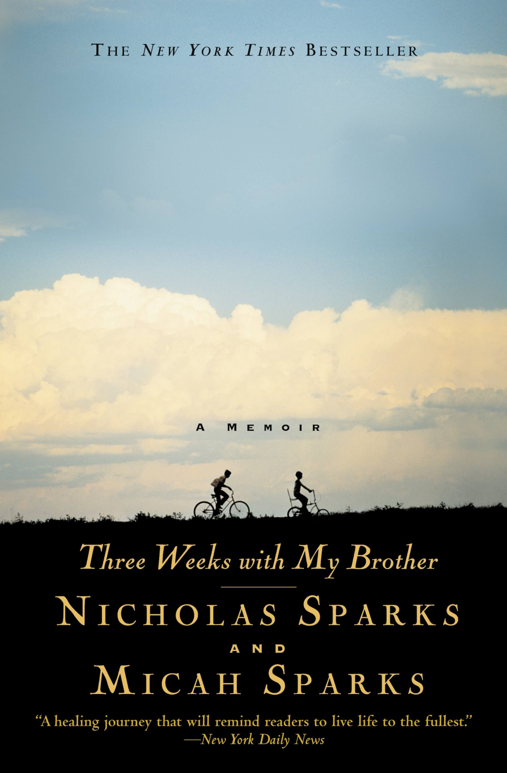 Three Weeks with My Brother By: Micah Sparks,Nicholas Sparks