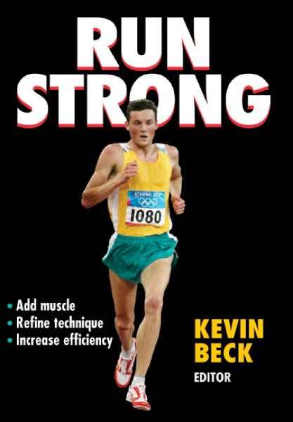 Run Strong By: Kevin Beck